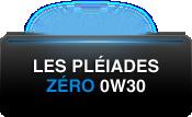 LES PLEIADES ZERO 0W30